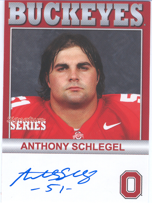 "Auctions In Ohio >> Lot Detail - 2006 TK Legacy Ohio State Buckeyes ""Autographed""- #B98 Anthony Schlegel"