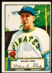 1952 Topps Baseball- #73 Bill Werle, Pirates- Red Back