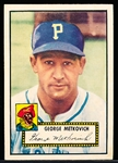 1952 Topps Baseball- #310 George Metkovich, Pirates