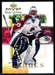 "1999-00 UD MVP SC Edition Hockey- ""Playoff Heroes""- #PH3 Patrick Roy, Avs"